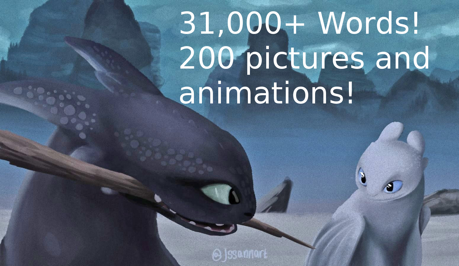 Toothless with branch in mouth next to the Light Fury. Text on image: 31,000 plus words, 200 pictures and animations.